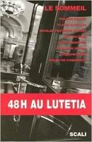 Livre - 48 h au Lutétia