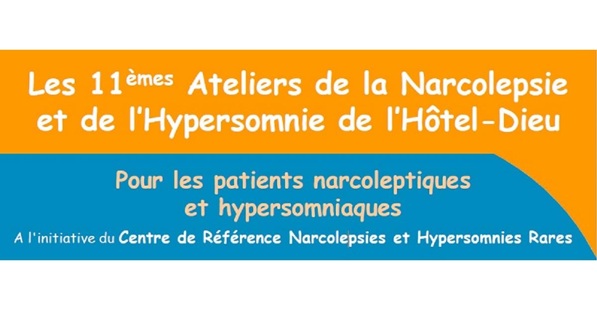 Les 11èmes Ateliers de la Narcolepsie et de l'Hypersomnie de l'Hôtel-Dieu
