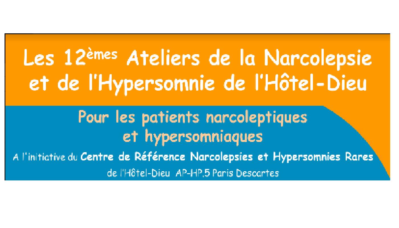 12èmes Ateliers de la Narcolepsie et de l'Hypersomnie